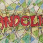 Die Wurzeln der Dadanauten – Dandelion