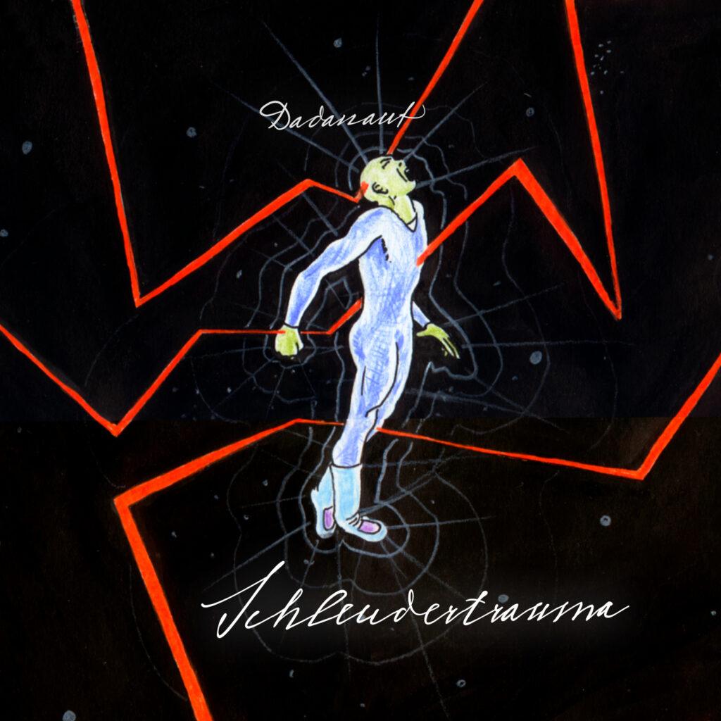 Dadanaut – Schleudertrauma Titelbild – Cover
