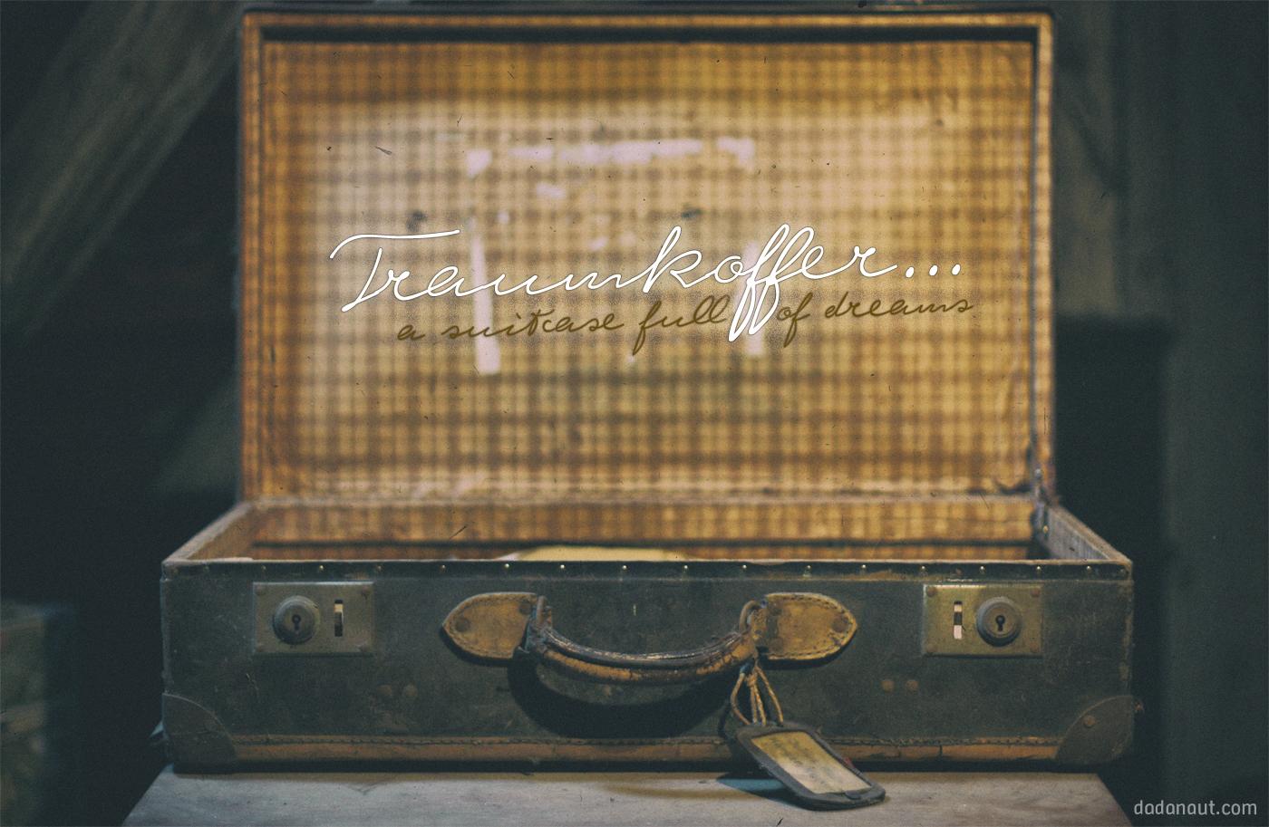 Traumkoffer. Ein Lied von Dadanaut, in einer frühen Demo-Version.